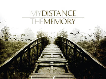 MY DISTANCE/YHE MEMORY: Bridges