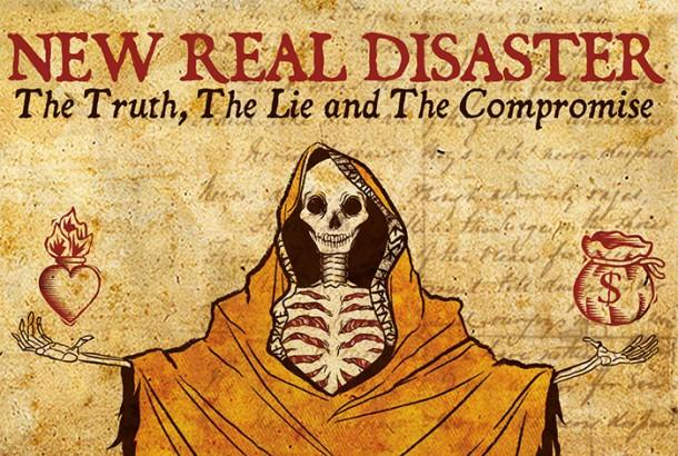 Nuovo lavoro in streaming per i New Real Disaster – The Truth, The Lie And The Compromise
