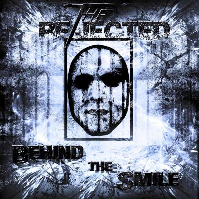 THE REJECTED: Behind the smile