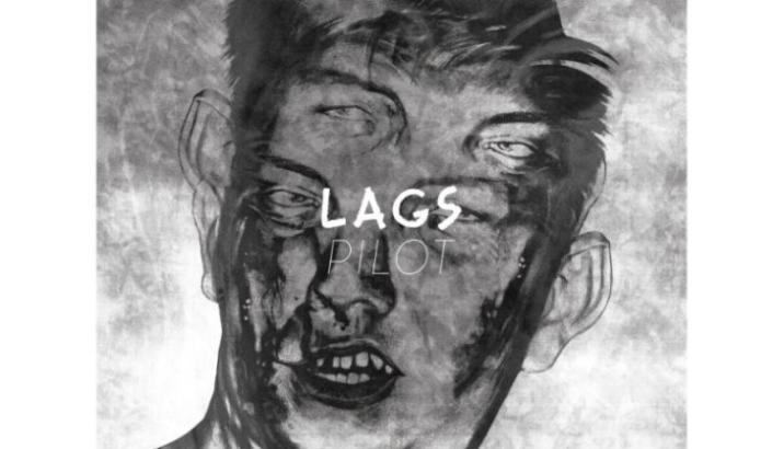 """LAGS: pezzo in streaming dall'album di debutto """"Pilot"""""""