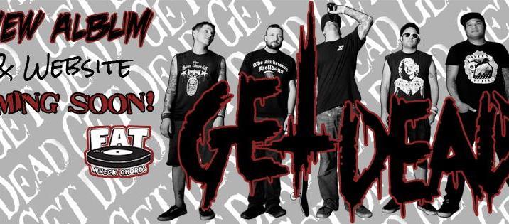 Get Dead: nuovo album in produzione!