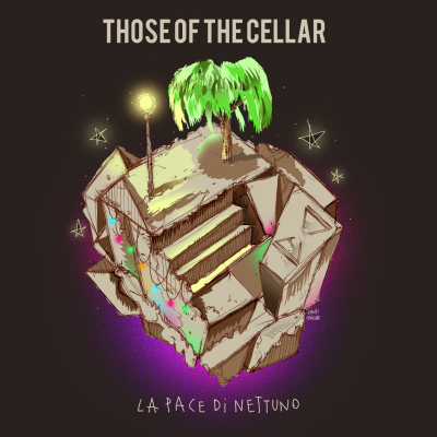 THOSE OF THE CELLAR: La pace di Nettuno