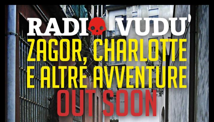RADIO VUDÚ: Zagor, Charlotte e altre avventure IN USCITA!!!!