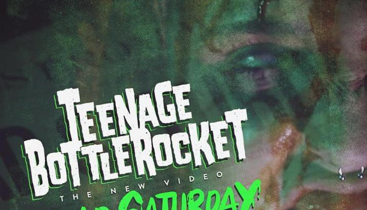 "TEENAGE BOTTLEROCKET: video di ""Dead Saturday"""