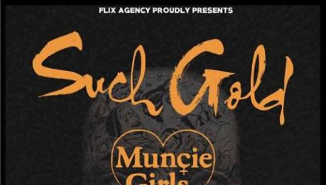 Tre date per i SUCH GOLD con i MUNCIE GIRLS