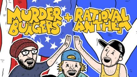 In streaming lo split di Murderburgers/Rational Anthem!