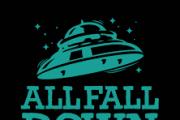 ALL FALL DOWN: Feels Like Forever