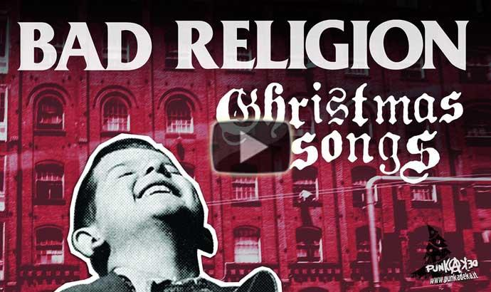 BAD RELIGION: O Come All Ye Faithful – Calendario avvento Natale punk #25