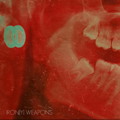 RED LIGHT FOR DISTORTION: Iron[y] Weapons