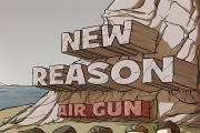 NEW REASON: Air Gun
