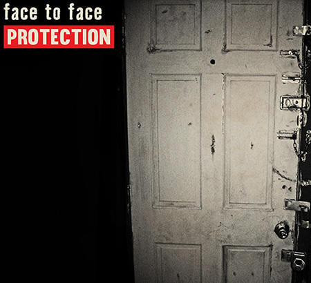 "FACE TO FACE: secondo estratto da ""Protection"""