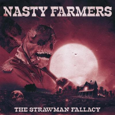 NASTY FARMERS: The Strawman Fallacy
