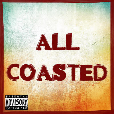 ALL COASTED: s/t