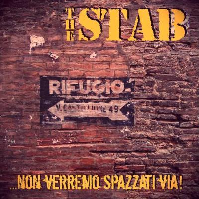 THE STAB: Non Verremo Spazzati Via!