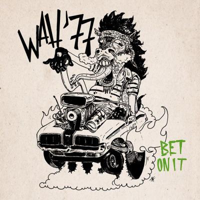 WAH'77: Bet It On