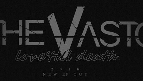 "Video teaser per i THE VASTO – Anticipazione di ""Love 'Till Death"""