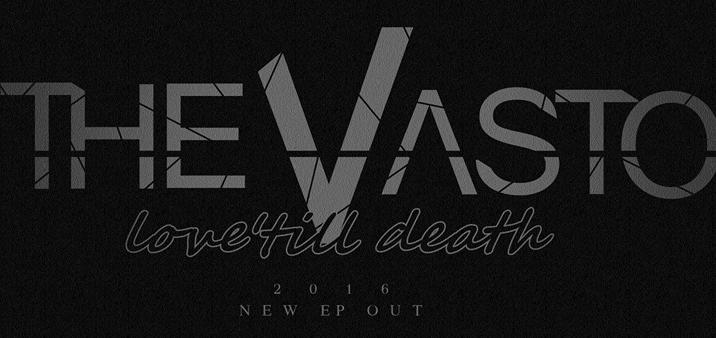 """Video teaser per i THE VASTO – Anticipazione di """"Love 'Till Death"""""""