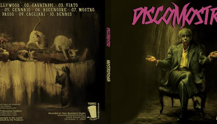 """La bomba è stata sganciata: Primo album per i DISCOMOSTRO – """"Mostrofonia"""""""