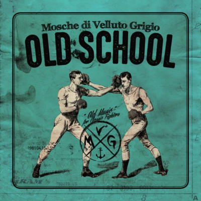 Review di Old School – Mosche di Velluto Grigio