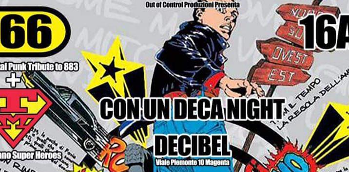 CON UN DECA NIGHT al Decibel (666+TrashMilano Dj's Crew)