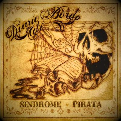 DIARIO DI BORDO: Sindrome Pirata