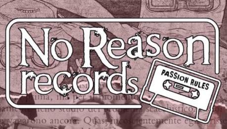 I primi 10 anni della NoReason Records: compilation in dowload gratuito