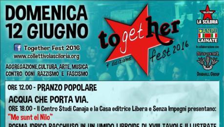 Together Fest 2016, IV edizione (Pogliano Milanese, 10-11-12 giugno)