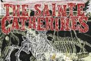 "THE SAINTE CATHERINE'S: ""Dancing for Decadence"" (anniversary album)"