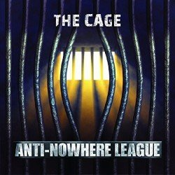 """ANTI-NOWHERE LEAGUE: """"The Cage"""" fuori il 13 maggio"""