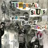 TEMPORAL SLUTS: Modern Slavery Protocol
