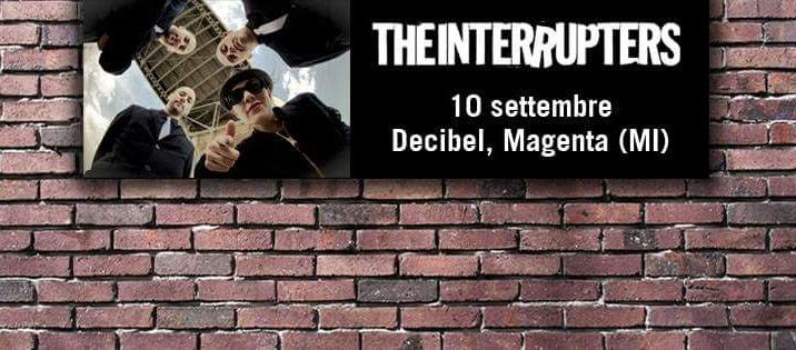 THE INTERRUPTERS al Decibel Magenta il 10 settembre