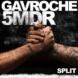 Split GAVROCHE e 5MDR