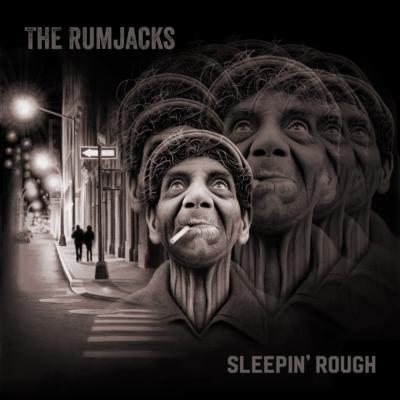 THE RUMJACKS: Sleepin'Rough