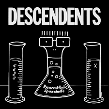 "DESCENDENTS: ""Hypercaffium Spazzinate"" in streaming completo"