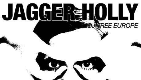 "JAGGER HOLLY: ""Friday Night"" primo singolo dall'album ""Dj Free Europe"""