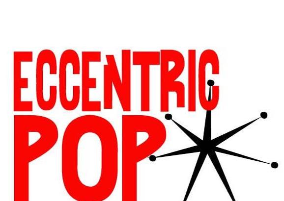 Nuove uscite per la Eccentric Pop Records!