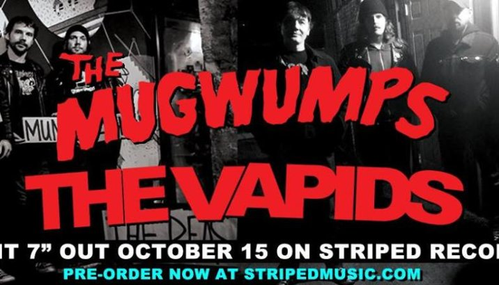 Nuovo split 7″ The Mugwumps/The Vapids!