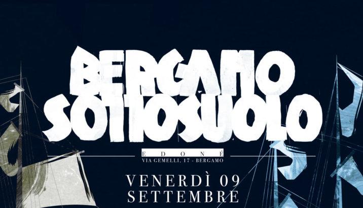 Questa sera al Sottosuolo di Bergamo