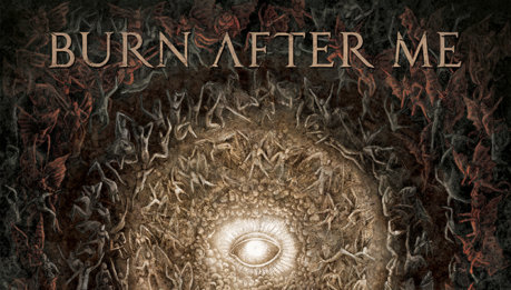 BURN AFTER ME: Aeon