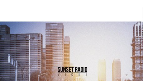 "SUNSET RADIO: In arrivo ""Vices""!"
