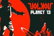VOLKOV: Planet 13 7″
