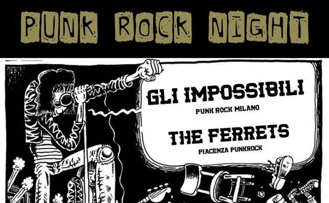 Punk Rock night con Gli Impossibili e The Ferrets