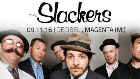 The Slacker + The Uppertones al Decibel (Magenta, 09/11/16)