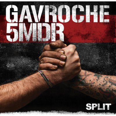 GAVROCHE/5MDR: Split