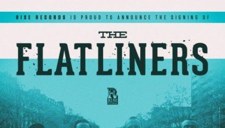 I FLATLINERS firmano per la Rise Records