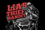 LIAR THIEF BANDIT: Gun, Shovel, Alibi