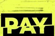 Arriva il nuovo disco dei Pay