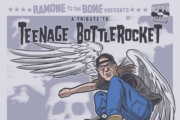 "RTTB RECORDS presenta: A Tribute To Teenage Bottlerocket – ""Skate or Fly"""