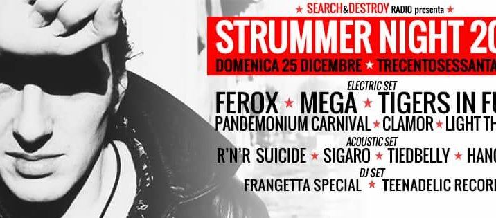 Strummer night 2016 (25/12/16 al 360°, Roma)