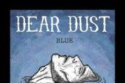 DEAR DUST: Blue